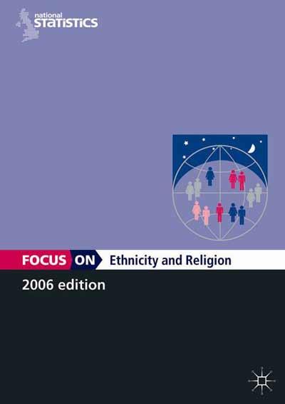 Focus On Ethnicity and Religion