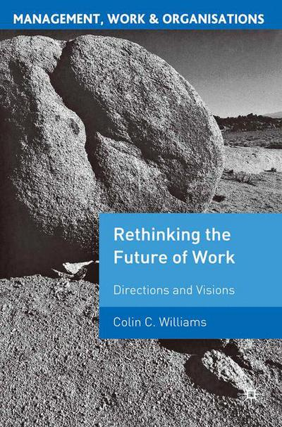 Re-Thinking the Future of Work