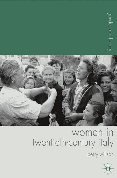 Women in Twentieth-Century Italy
