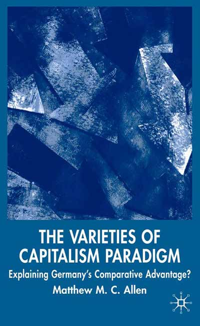 The Varieties of Capitalism Paradigm