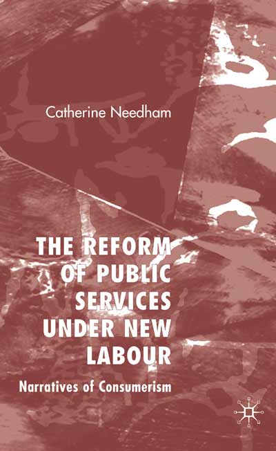 The Reform of Public Services Under New Labour