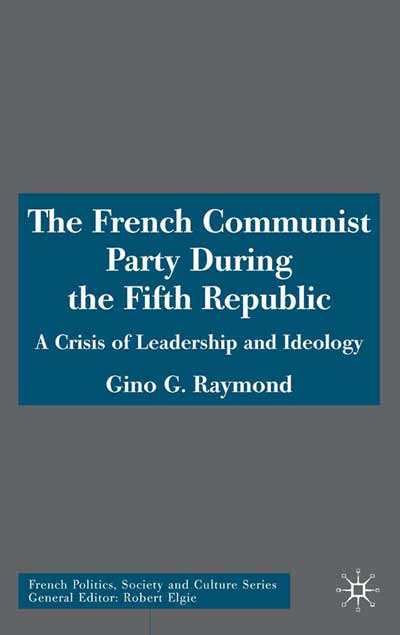 The French Communist Party During the Fifth Republic