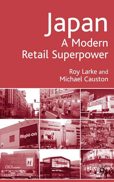 Japan - A Modern Retail Superpower