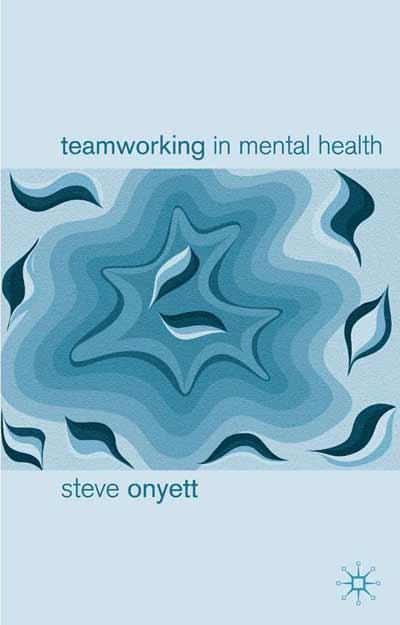 Teamworking in Mental Health