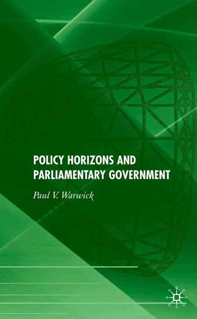 Policy Horizons and Parliamentary Government