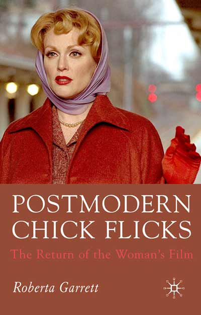 Postmodern Chick Flicks