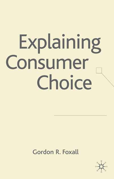 Explaining Consumer Choice