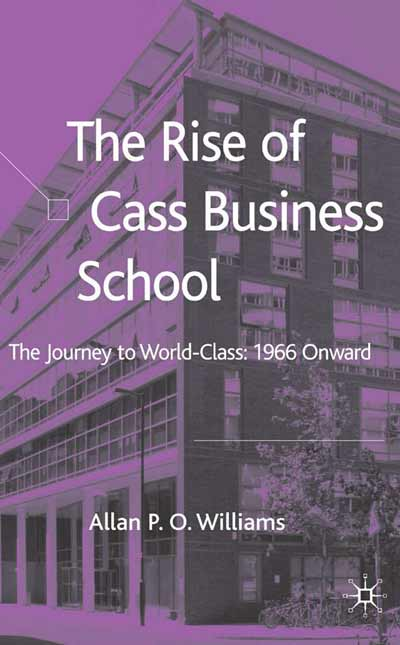 The Rise of Cass Business School