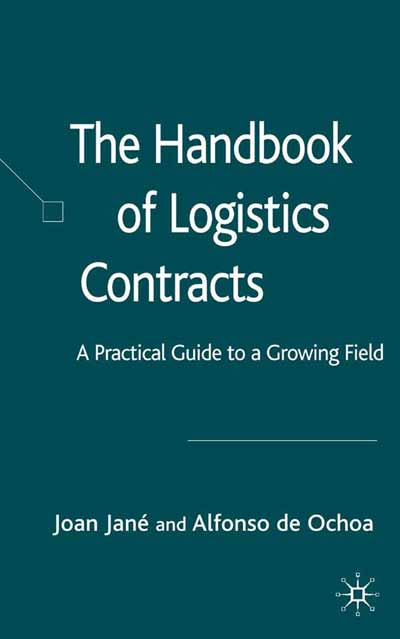 The Handbook of Logistics Contracts
