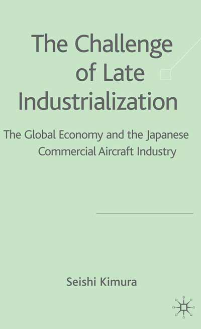 The Challenge of Late Industrialization