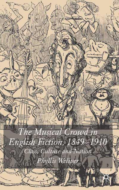 The Musical Crowd in English Fiction, 1840-1910