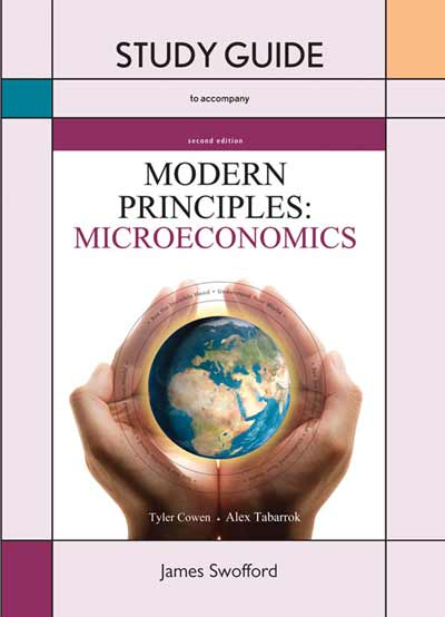 Study Guide for Modern Principles of Microeconomics
