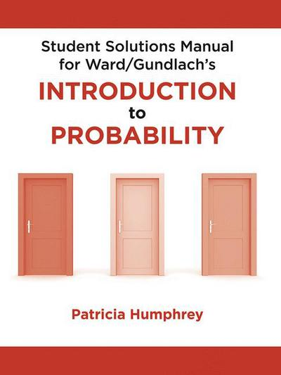 Student Solutions Manual for Introduction to Probability