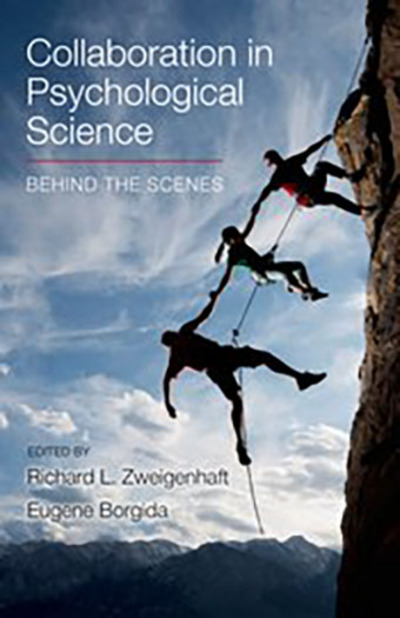 Collaboration in Psychological Science: Behind the Scenes