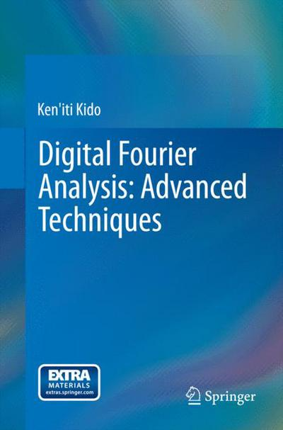 Digital Fourier Analysis: Advanced Techniques