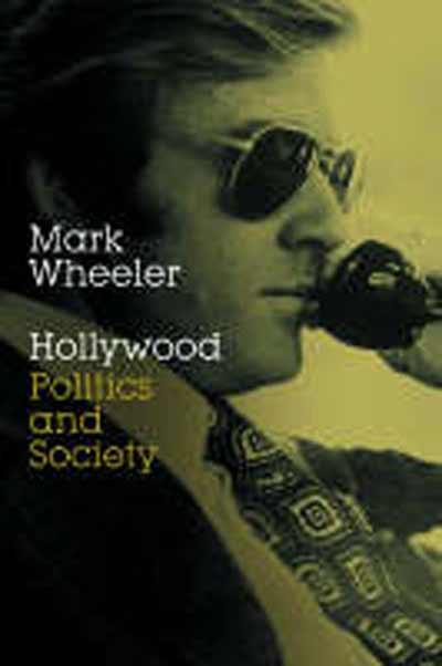 Hollywood: Politics and Society