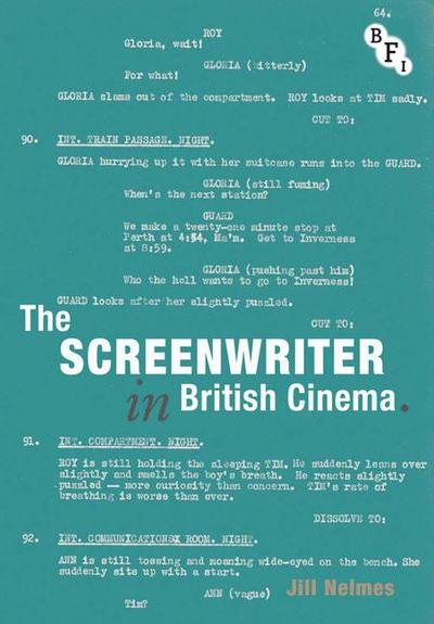 The Screenwriter in British Cinema