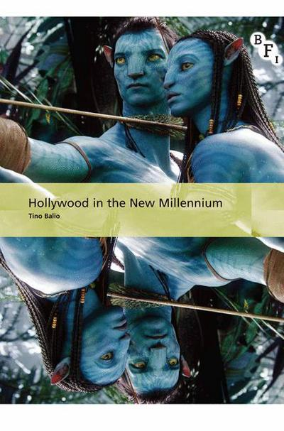 Hollywood in the New Millennium