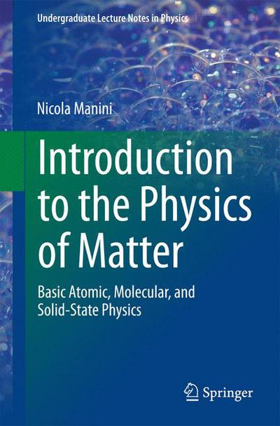 Introduction to the Physics of Matter