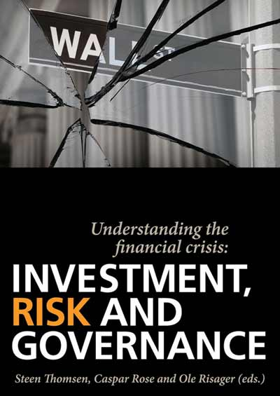 Understanding the Financial Crisis: Investment, Risk and Governance