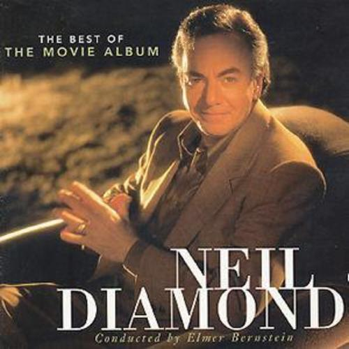 Album Diamond: Neil Diamond : Best Of The Movie Album CD (1999