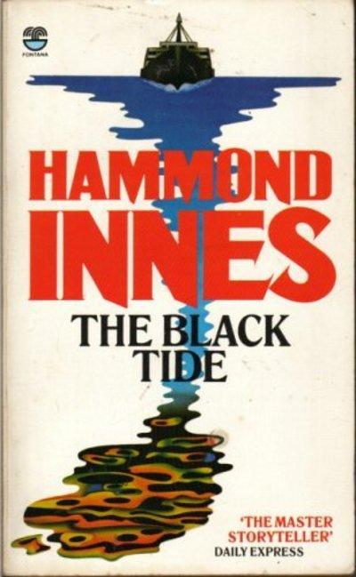 The black tide by Hammond Innes (Paperback)