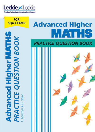 Jacket Image For: Advanced higher maths practice question book