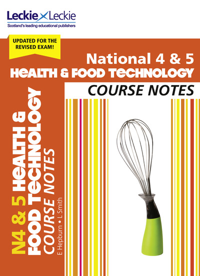 Jacket Image For: National 4 & 5 health & food technology. Course notes