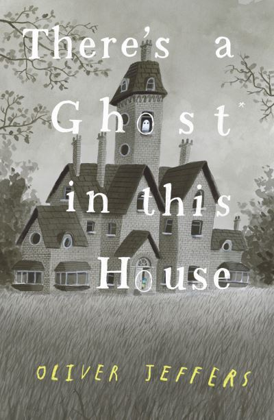 Jacket image for There's a ghost in this house