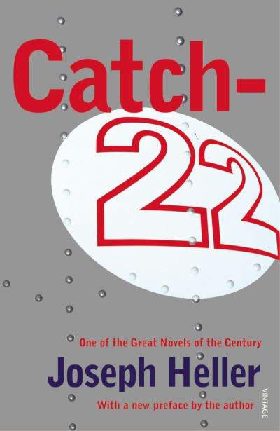 the manipulation of the english language in the novel catch 22 by joseph heller Catch-22 by joseph heller  rich language and continuous cleverness,  1944 the war for the tragicomic 1961 novel that sprang from joseph hell catch uk cover,.