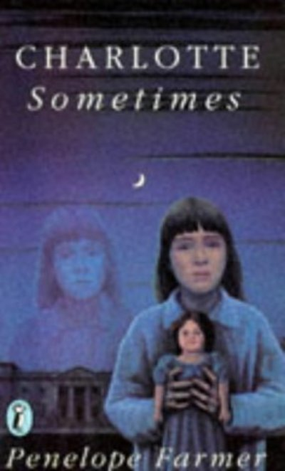 Puffin Books: Charlotte Sometimes by Penelope Farmer (Paperback / softback)