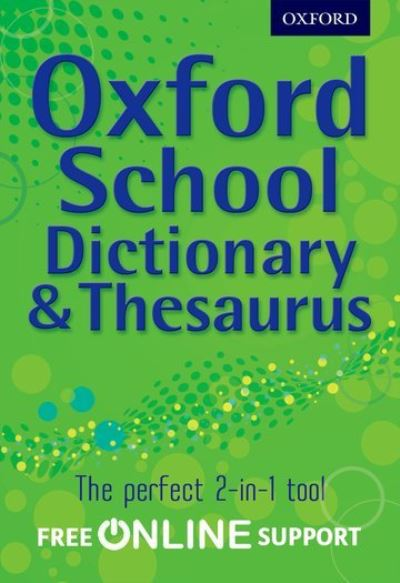 Jacket Image For: Oxford school dictionary & thesaurus