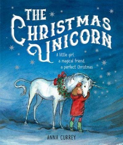 Jacket Image For: The Christmas unicorn