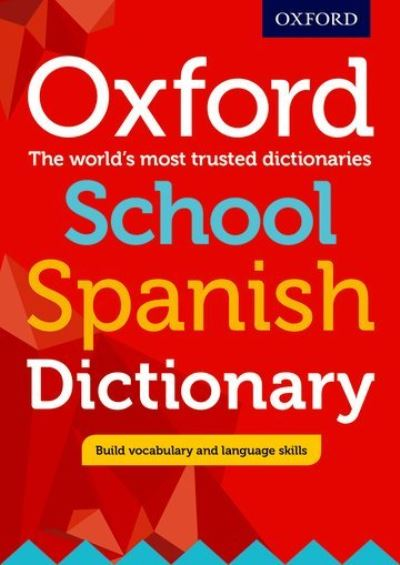 Jacket Image For: Oxford school Spanish dictionary