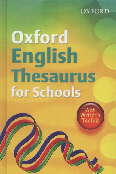 Oxford English thesaurus for schools by Susan Rennie (Hardback)