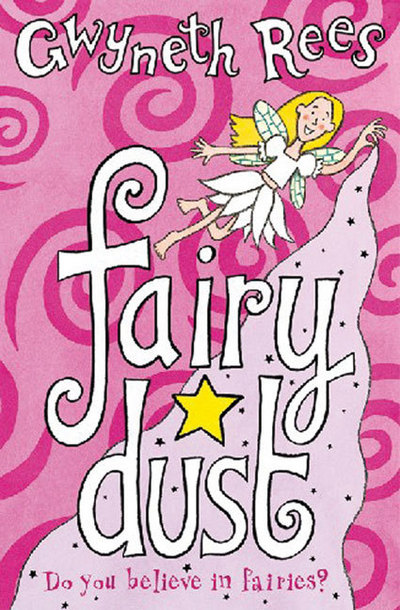 Fairy Dust: Fairy dust by Gwyneth Rees (Paperback / softback)