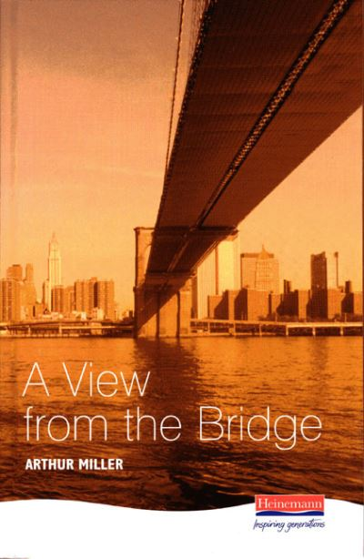 "an analysis of a view from the bridge a play by arthur miller View more sharing options arthur miller's a view from the bridge is set in red hook but miller's play acknowledges that ""a passion"" ""had moved."