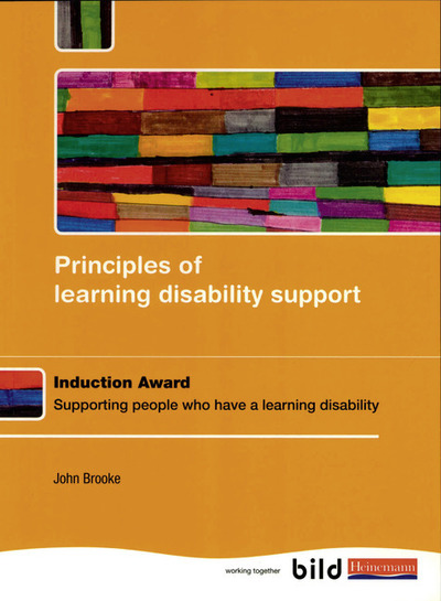 Principles of learning disability support: induction award : supporting people