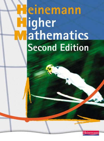 Jacket Image For: Heinemann Higher Mathematics Student Book -
