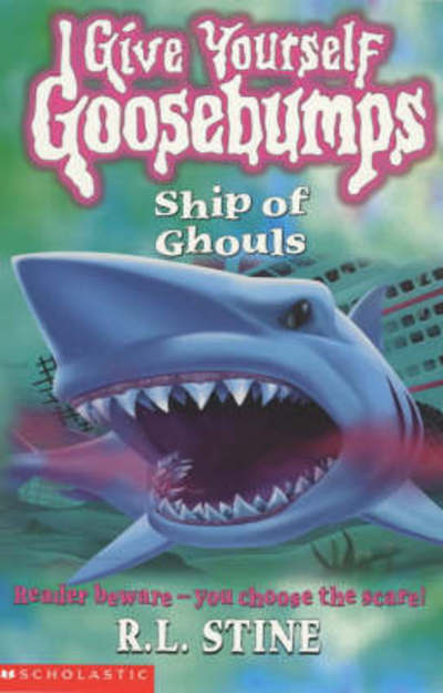 Give yourself goosebumps: Ship of ghouls by R. L Stine (Paperback / softback)