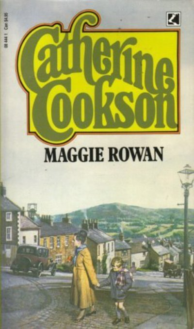 Maggie Rowan by Catherine Cookson (Paperback)