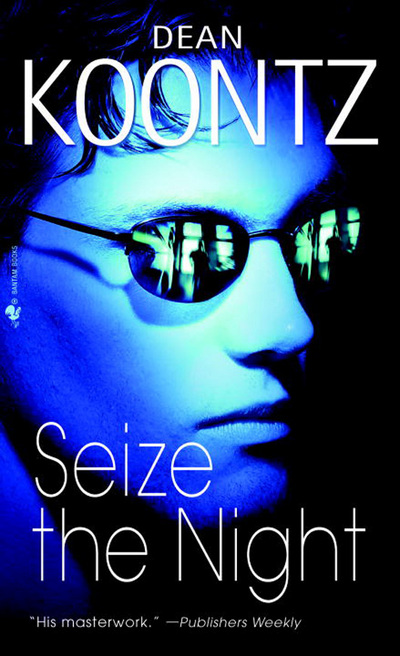 Seize the Night by Dean Koontz (Paperback)