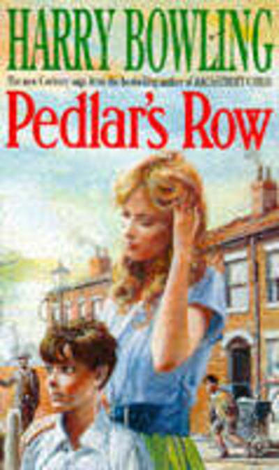 Pedlar's Row by Harry Bowling (Paperback)