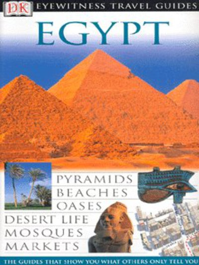 Eyewitness travel guides: Egypt by Liz Atherton|Irene Lyford (Paperback)