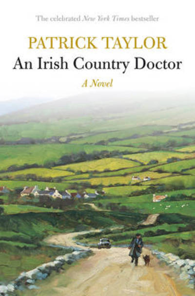 An Irish country doctor: a novel by Patrick Taylor (Paperback / softback)