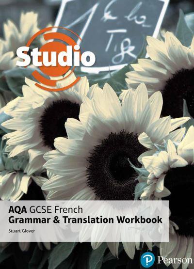 Jacket Image For: Studio AQA GCSE French grammar and translation workbook