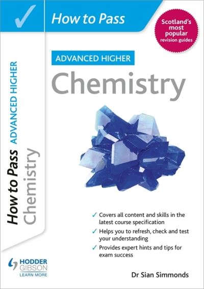 Jacket Image For: How to pass SQA advanced higher chemistry