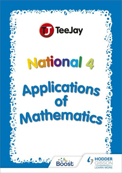 Jacket Image For: Teejay SQA National 4 applications of mathematics