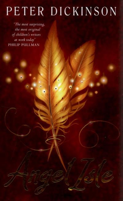 Angel Isle by Peter Dickinson (Hardback)