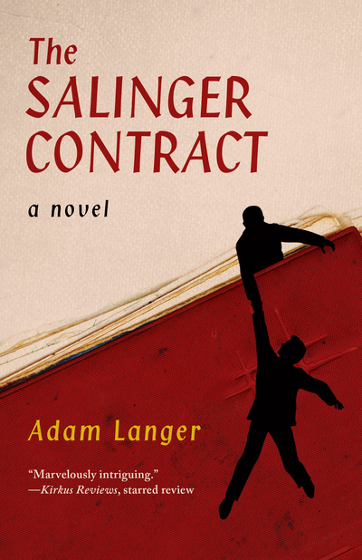 The Salinger Contract A Novel by Adam Langer Paperback  softback - England, United Kingdom - The Salinger Contract A Novel by Adam Langer Paperback  softback - England, United Kingdom